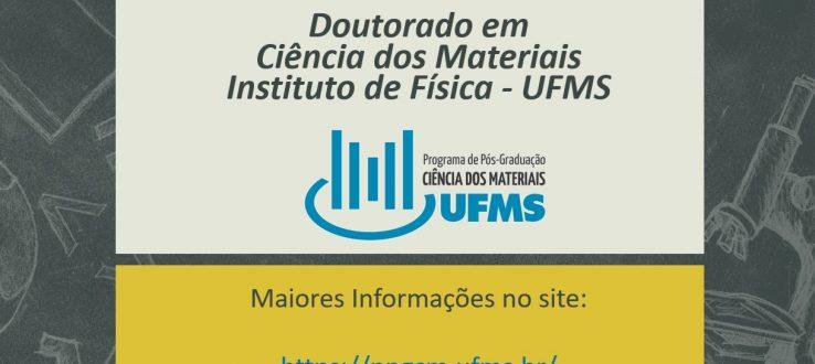 (Português do Brasil) Atenção: Divulgação do Edital de Seleção Discente para o Doutorado em Ciência dos Materiais/INFI